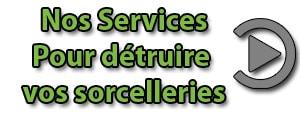 services sorcellerie roqya char3iya