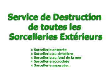 destruction toutes sorcelleries