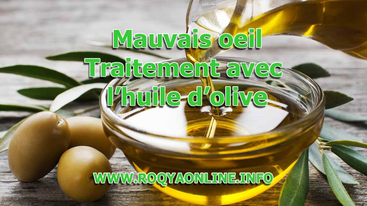 enlever le mauvais oeil avec de l huile d olive